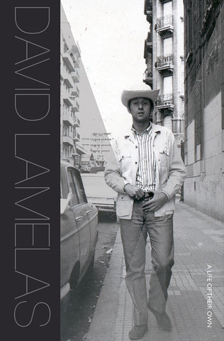 David Lamelas: A Life of Their Own (Pre-Order)