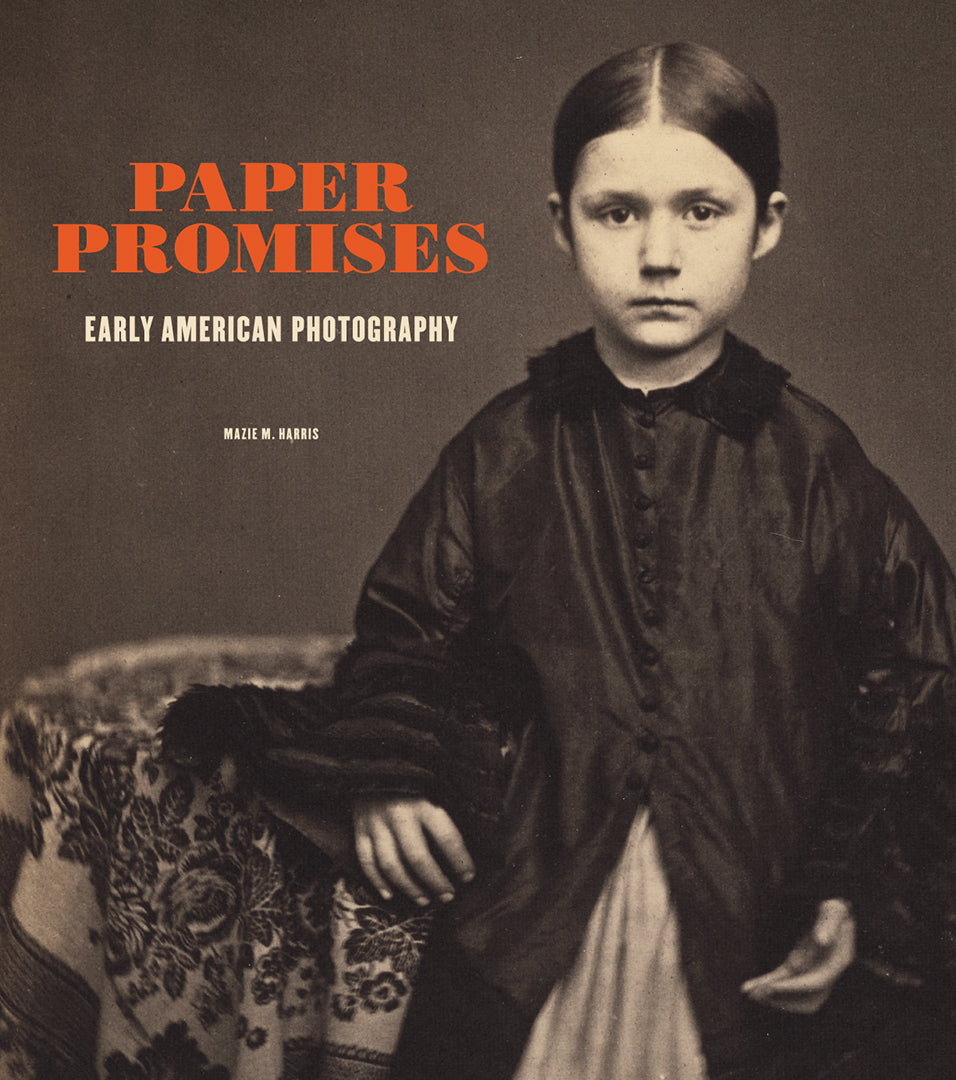 Paper Promises: Early American Photography | Getty Store
