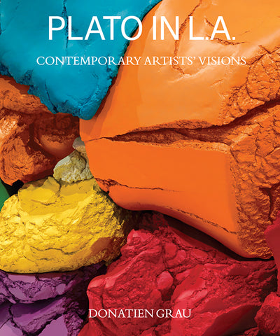 Plato in L.A.: Contemporary Artists' Visions