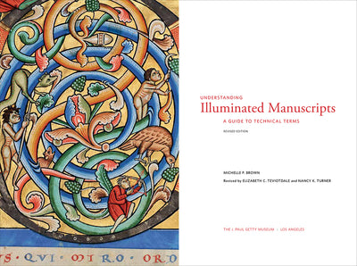 Understanding Illuminated Manuscripts: A Guide to Technical Terms, Revised Edition (Pre-Order)