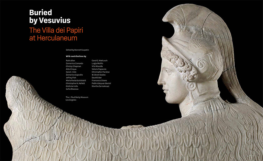 Buried by Vesuvius: The Villa dei Papiri at Herculaneum