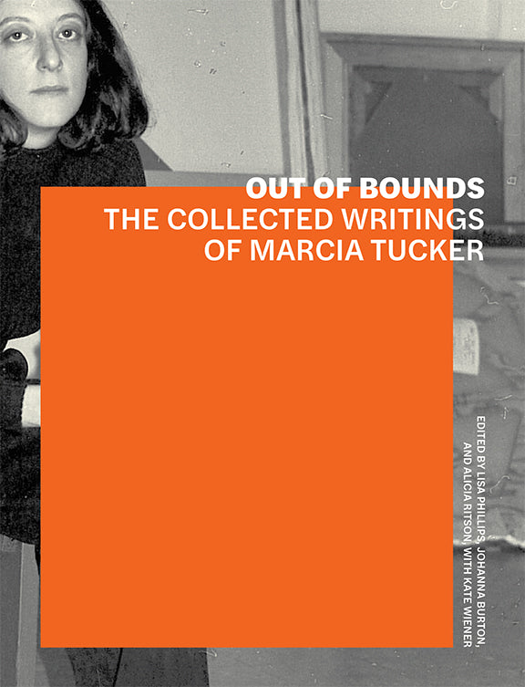 Out of Bounds: The Collected Writings of Marcia Tucker | Getty Store