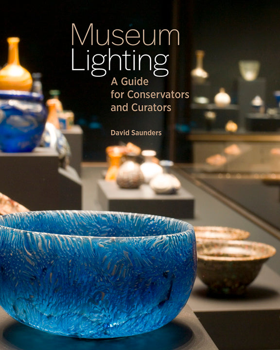 Museum Lighting: A Guide for Conservators and Curators | Getty Store