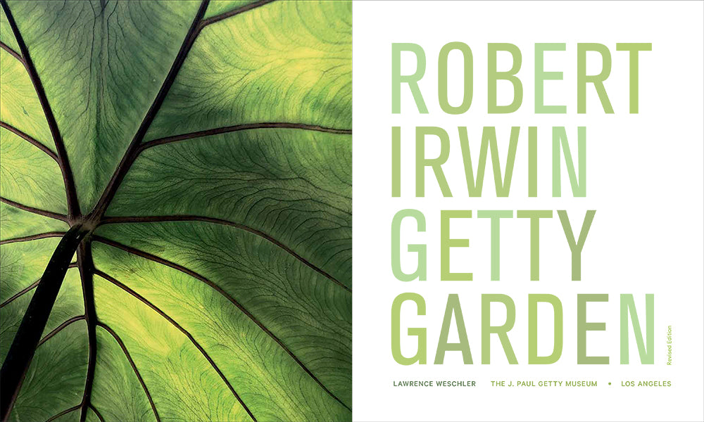 Robert Irwin Getty Garden, Revised Edition | Getty Store