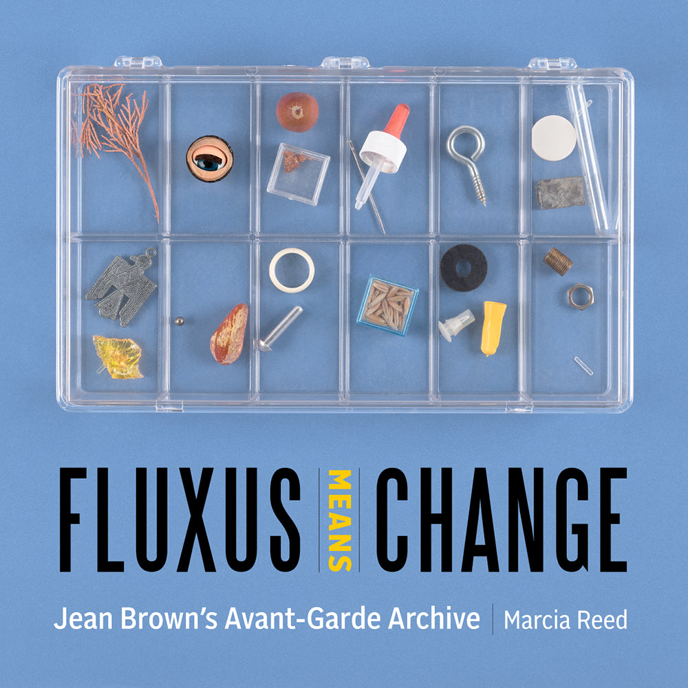 Fluxus Means Change: Jean Brown's Avant-Garde Archive | Getty Store