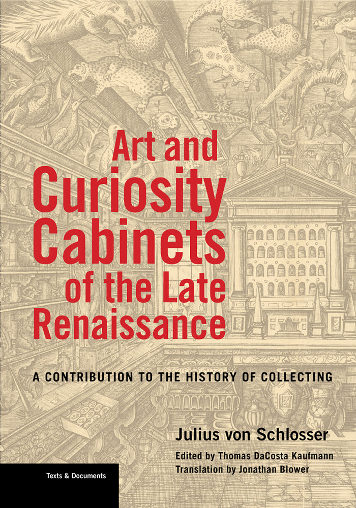 Art and Curiosity Cabinets of the Late Renaissance: A Contribution to the History of Collecting | Getty Store