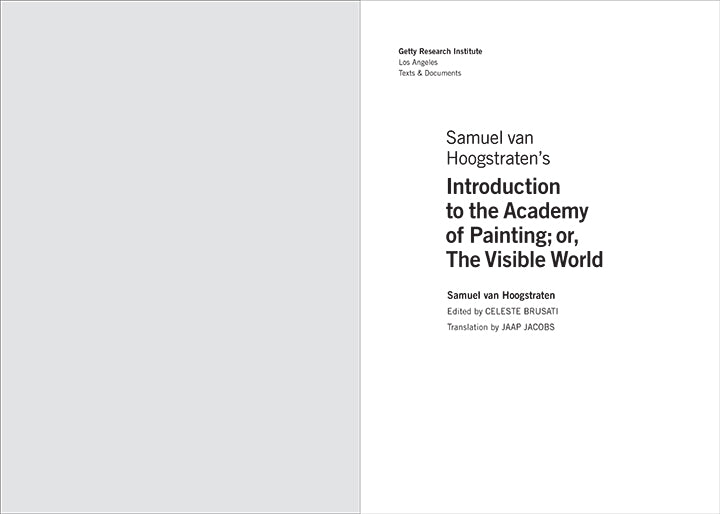 Samuel van Hoogstraten's Introduction to the Academy of Painting; or, The Visible World | Getty Store