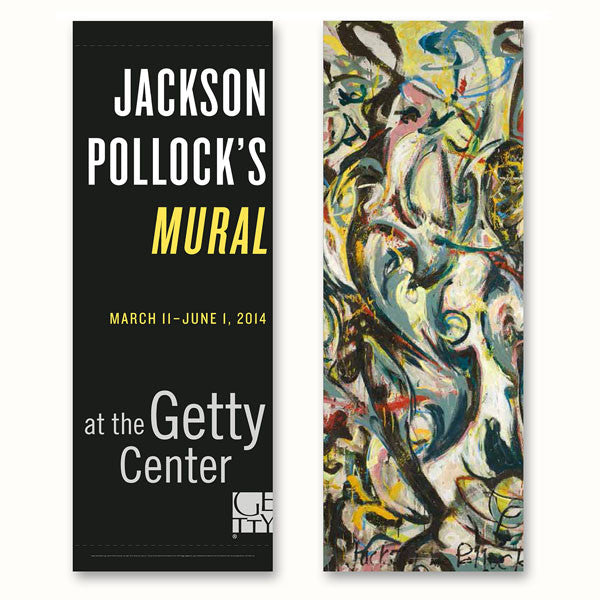 Getty Exhibition Banner - Jackson Pollock's Mural