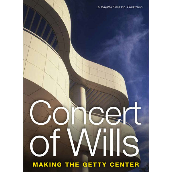DVD Concert of Wills: Making the Getty Center