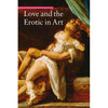 Love and the Erotic in Art