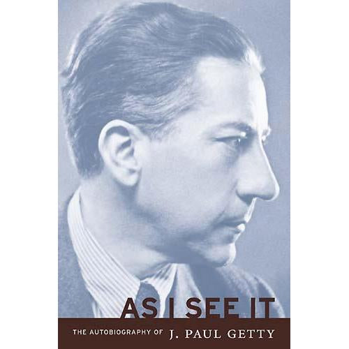 As I See It: The Autobiography of J. Paul Getty | Getty Store