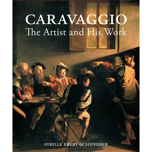 Caravaggio:  The Artist and His Work | Getty Store