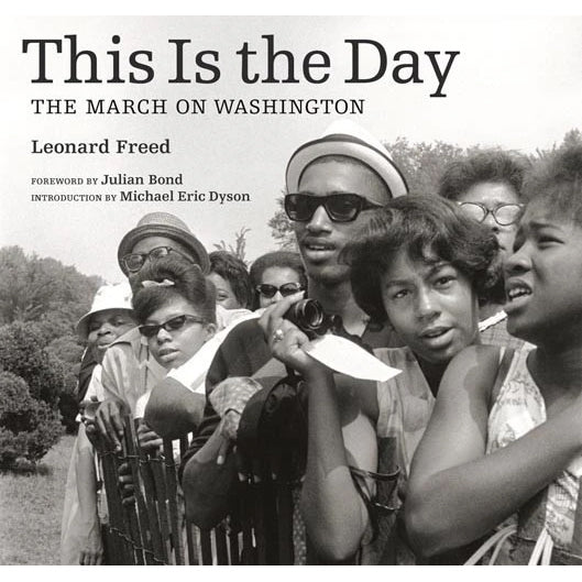 This Is the Day: The March on Washington | Getty Store