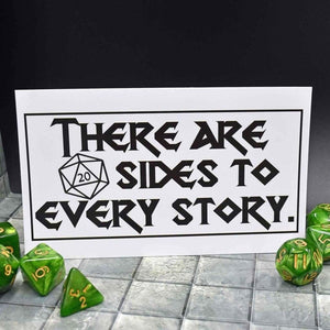 20 Sides to Every Story Sticker - 20 Sides to Every Story Sticker - GriffonCo 3D Printed Miniatures & Gifts - GriffonCo Gifts