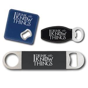 I Drink and I know Things GoT Bottle Opener - I Drink and I know Things GoT Bottle Opener - GriffonCo 3D Printed Miniatures & Gifts - GriffonCo Gifts