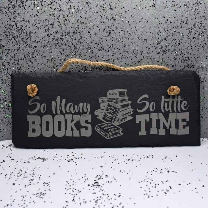 "Hanging Slate 10"" x 4"" - So Many Books"
