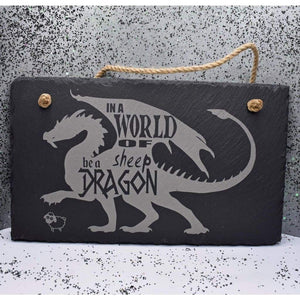 11 3/4 x 7 Hanging Slate - Sheep Be a Dragon - Room Decor - GriffonCo