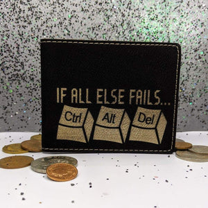 Wallet Bifold - If All Else Fails - Accessories - GriffonCo