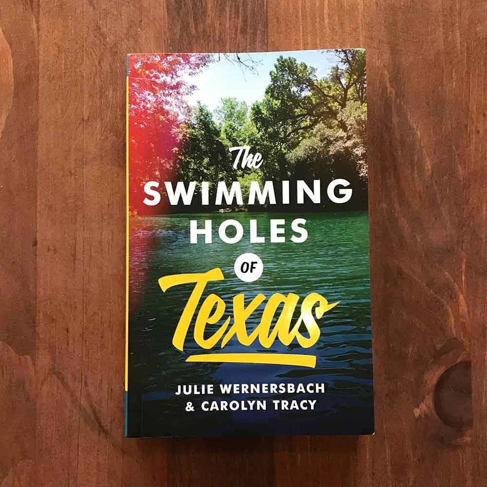 The Swimming Holes of Texas Revised HOME & GIFTS - Books UNIVERSITY OF TEXAS PRESS Teskeys