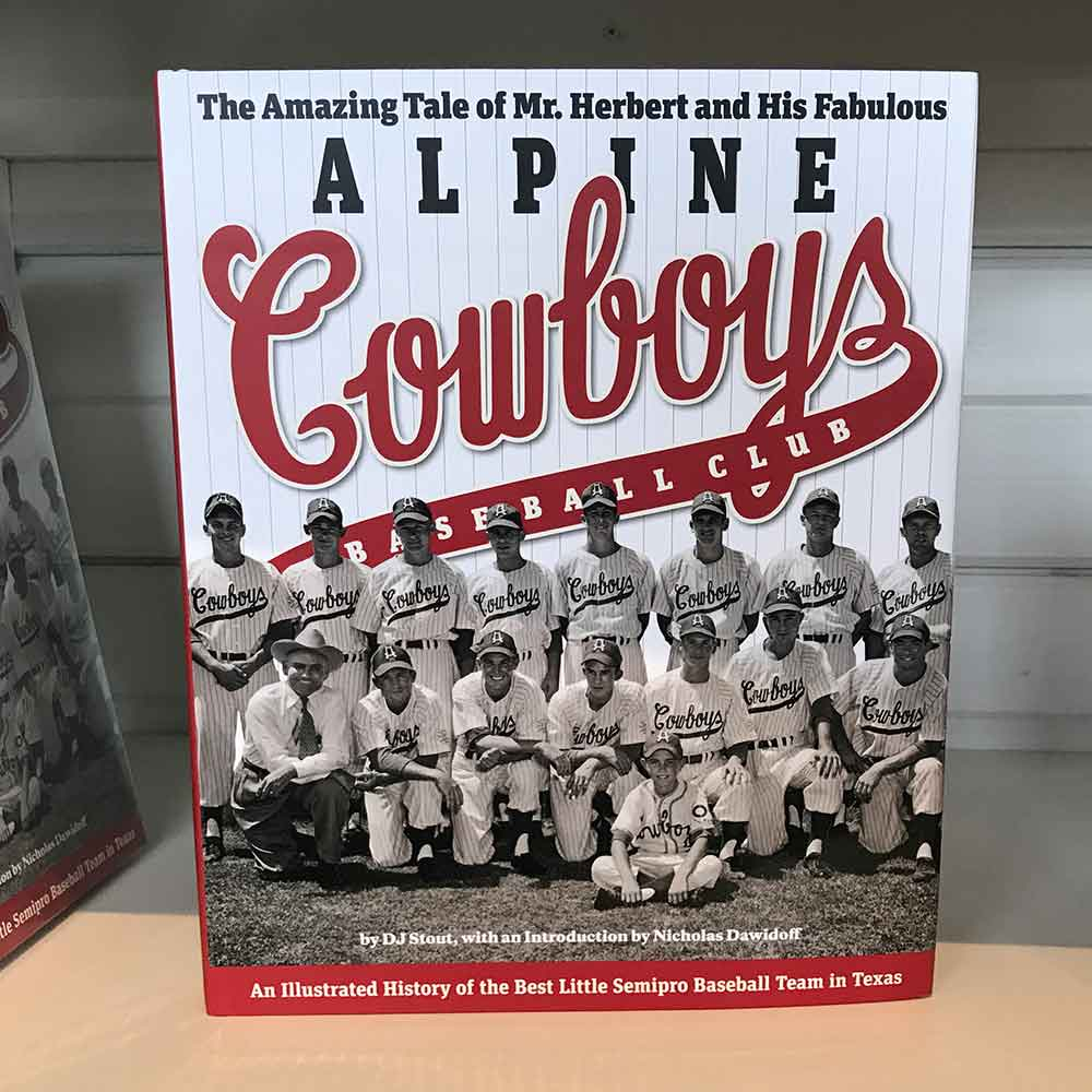 The Amazing Tale of Mr. Herbert and His Fabulous Alpine Cowboys Baseball Club