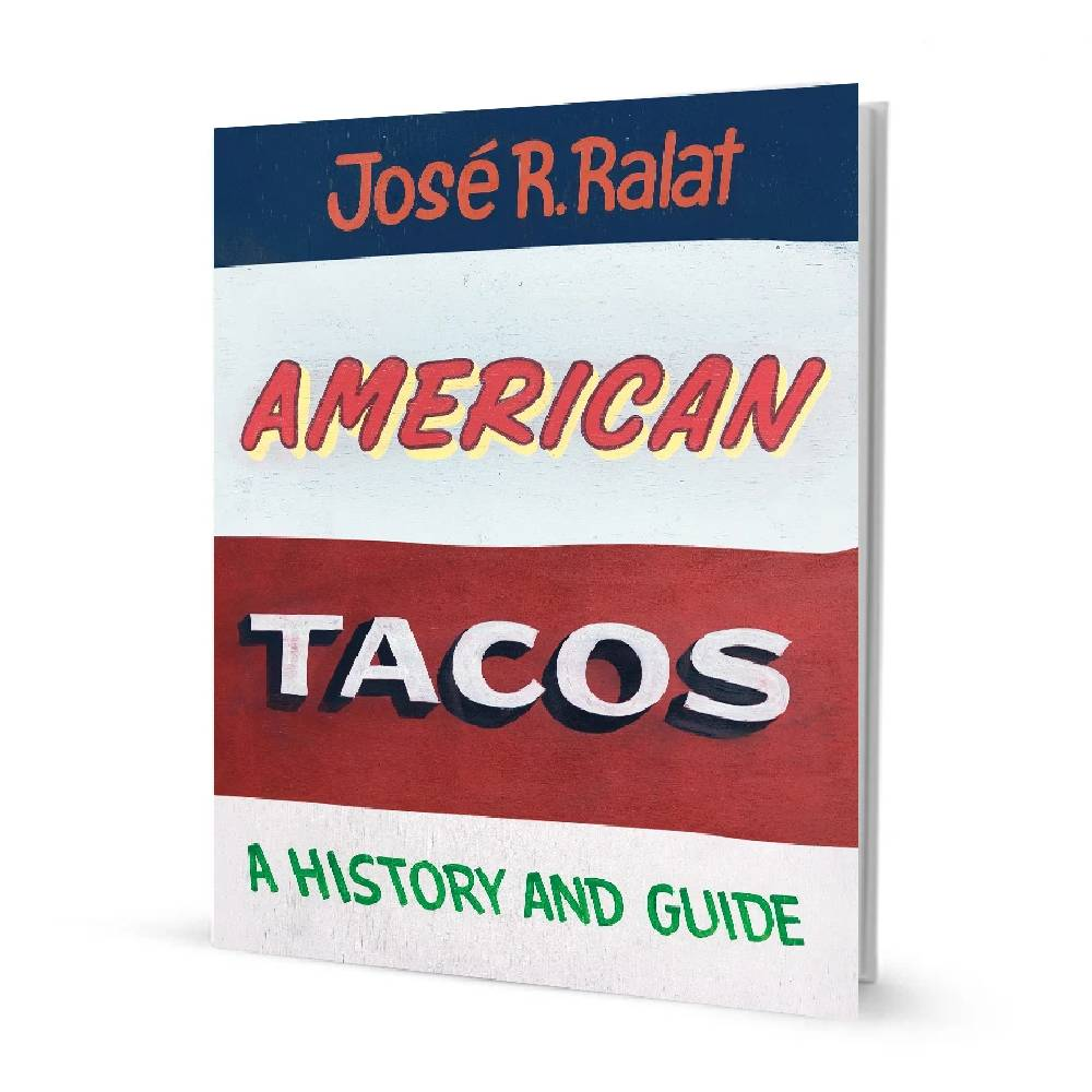 American Tacos HOME & GIFTS - Books UNIVERSITY OF TEXAS PRESS Teskeys