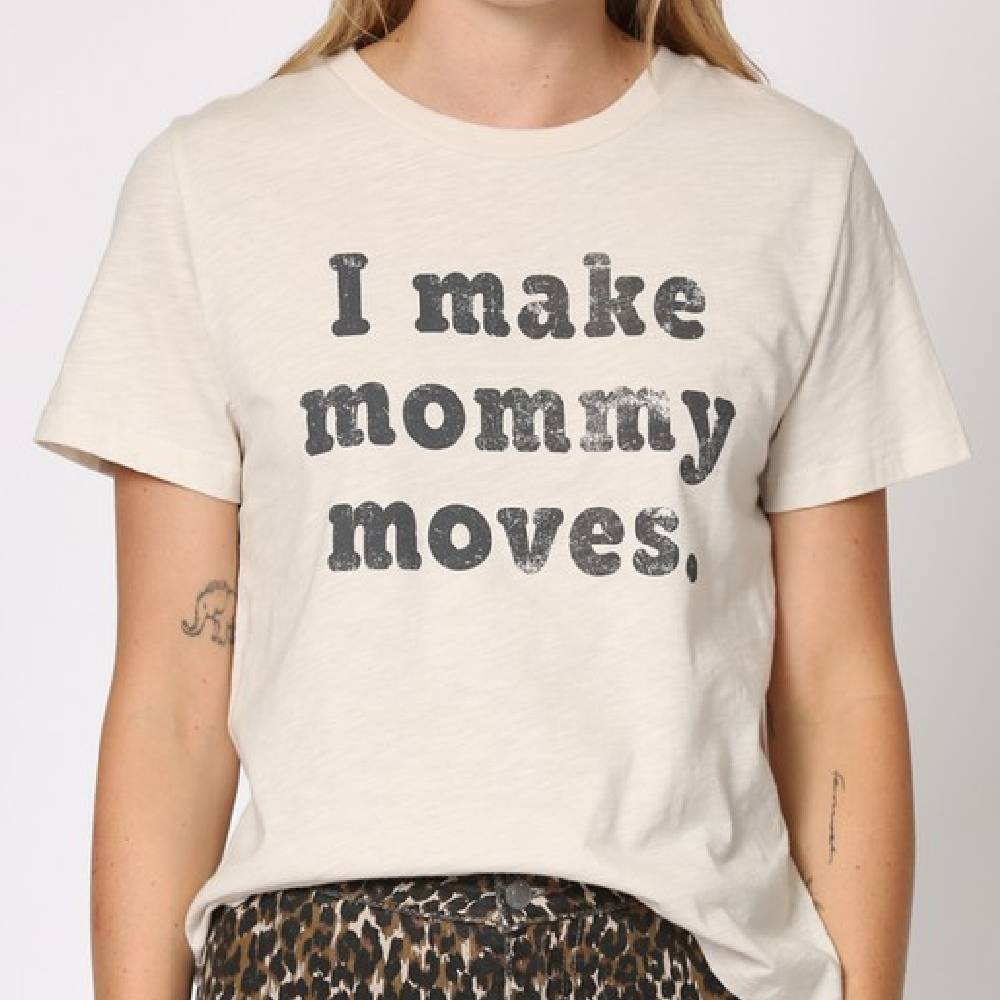 Mommy Moves Graphic Tee WOMEN - Clothing - Tops - Short Sleeved BY TOGETHER Teskeys