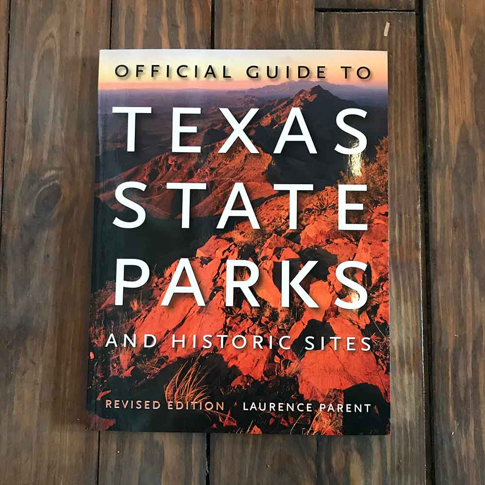 Official Guide to Texas State Parks and Historic Sites HOME & GIFTS - Books Teskeys Teskeys