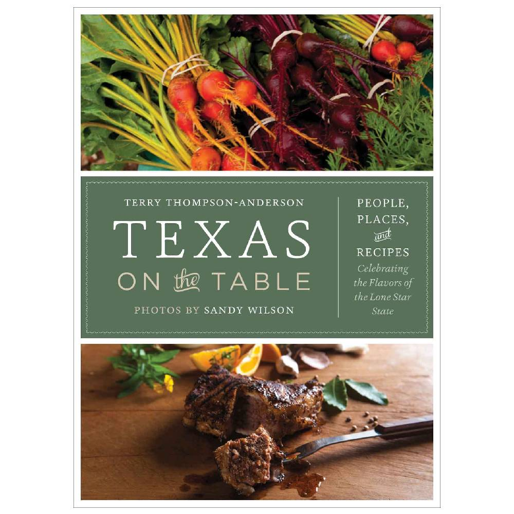 Texas on the Table HOME & GIFTS - Books UNIVERSITY OF TEXAS PRESS Teskeys