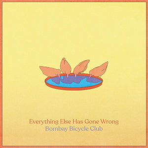 EVERYTHING ELSE HAS GONE WRONG - BOMBAY BICYCLE CLUB ALBUM REVIEW