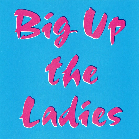 Fracture - Big Up the Ladies EP