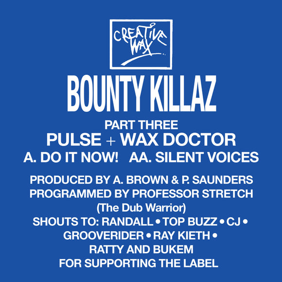 Bounty Killaz - Part Three (Pulse + Wax Doctor)