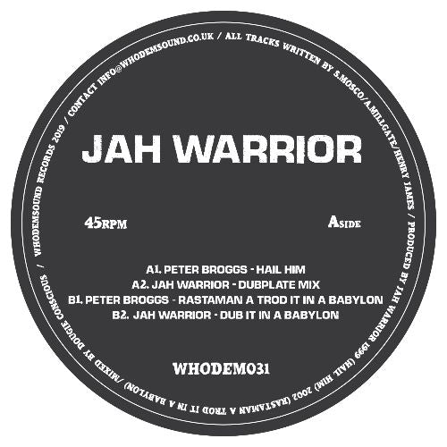 JAH WARRIOR/PETER BROGGS - WHODEM 031