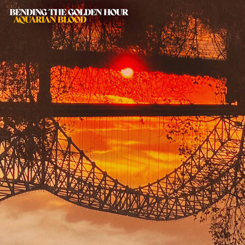Bending The Golden Hour - Aquarian Blood [LP]