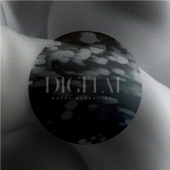 DIGITAL - Water Bucket EP