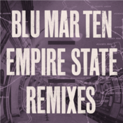 Blu Mar Ten - Empire State Remixes