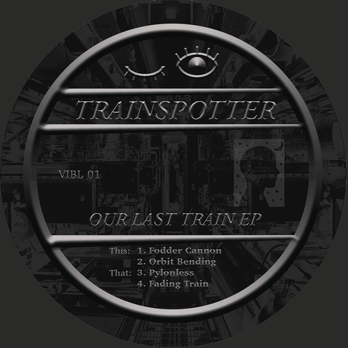 Trainspotter - Our Last Train EP