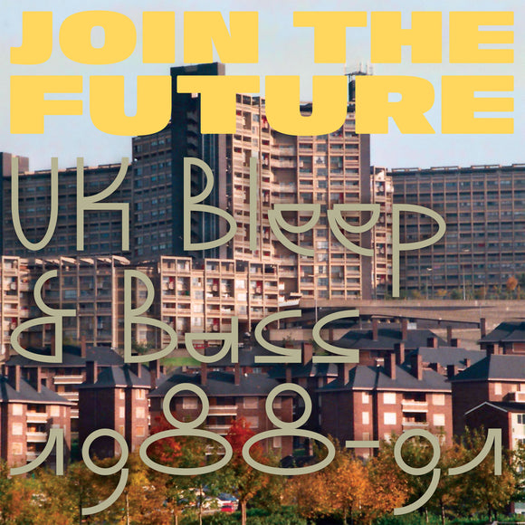 Various Artists - Join The Future - UK Bleep & Bass 1988-91