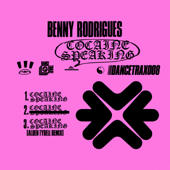 Benny Rodrigues - Cocaine Speaking (Dance Trax Vinyl)