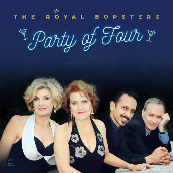 The Royal Bopsters - Party of Four
