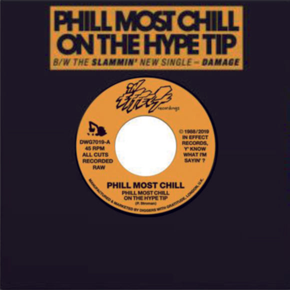 PHILL MOST CHILL - Phill Most Chill On The Hype Tip (ONE PER PERSON)