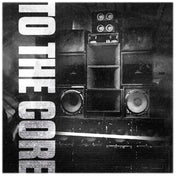 To The Core (Incl Coco Bryce & TMSV Remixes) (Beat machine vinyl)