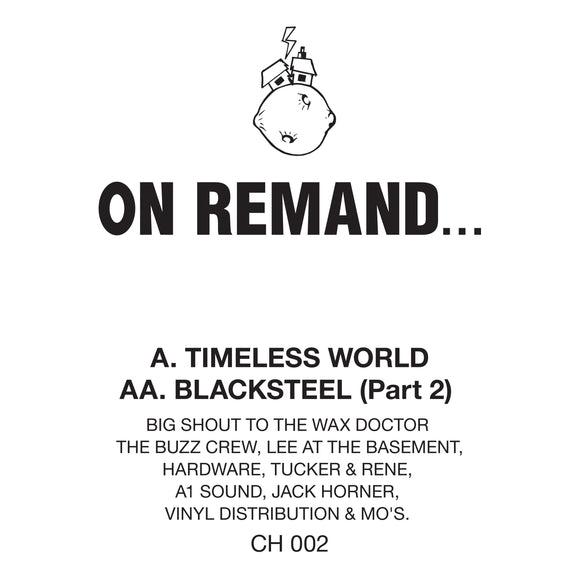 On Remand - Timeless World / Blacksteel (Part 2) [Official Reissue]