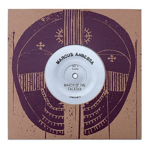 Marcus Anbessa - March of the Falasha / Creator - (Zam Zam Sounds Vinyl)