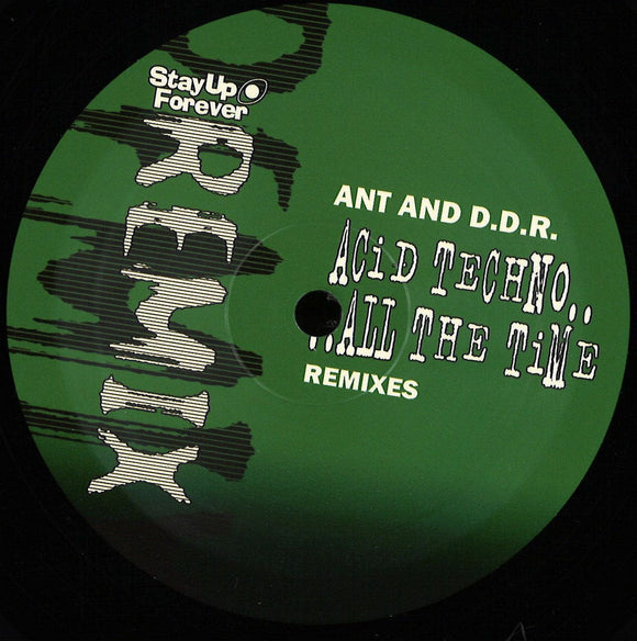 ANT & DDR - Acid Techno .....All The Time (remixes)