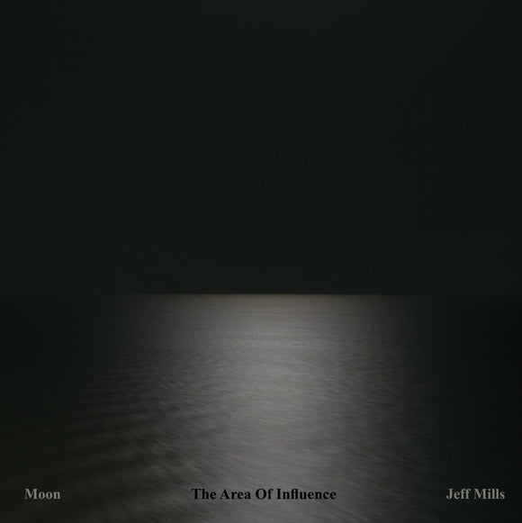 Jeff Mills - Moon – The Area Of Influence