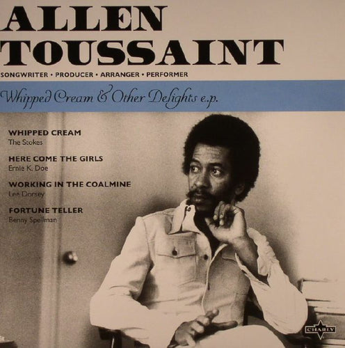 Allen TOUSSAINT - Whipped Cream & Other Delights EP