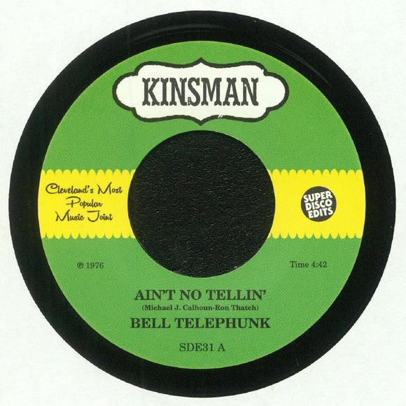 BELL TELEPHUNK - Ain't No Tellin'