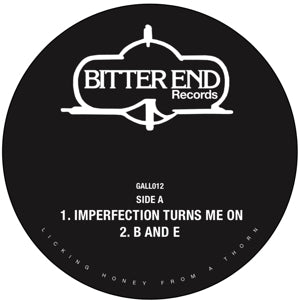 BITTER END - IMPERFECTION TURNS ME ON