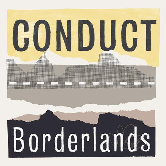Conduct - Borderlands LP [CD]