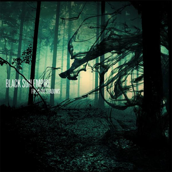 BLACK SUN EMPIRE-  From The Shadows